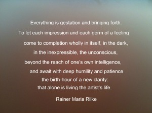 One of the quotes I can use freely, being outside copyright (Rilke died in 1926)