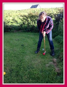 Croquet in my daughter's Orkney garden - we're so posh!