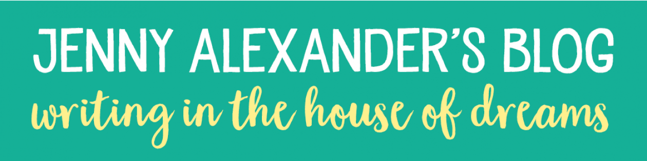 Jenny Alexander's blog: Writing in the House of Dreams